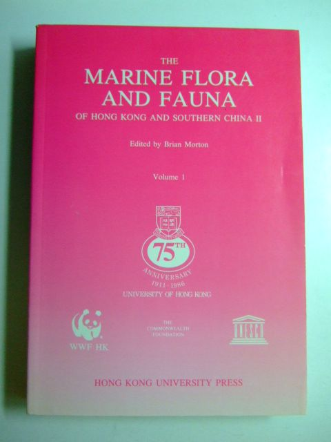 Photo of THE MARINE FLORA AND FAUNA OF HONG KONG AND SOUTHERN CHINA II written by Morton, Brian published by Hong Kong University Press (STOCK CODE: 1802934)  for sale by Stella & Rose's Books