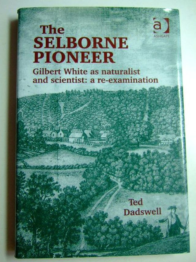 Photo of THE SELBORNE PIONEER written by Dadswell, Ted published by Ashgate (STOCK CODE: 1802982)  for sale by Stella & Rose's Books