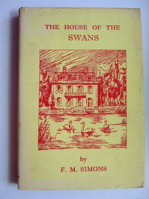 Photo of THE HOUSE OF THE SWANS written by Simons, F.M. published by Peter Skelton Ltd. (STOCK CODE: 1803136)  for sale by Stella & Rose's Books