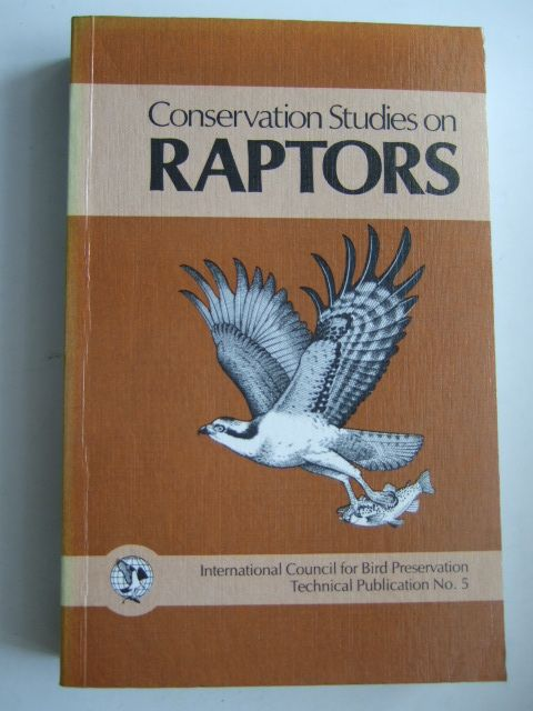 Photo of CONSERVATION STUDIES ON RAPTORS written by Newton, I. Chancellor, R.D. published by International Council For Bird Preservation (STOCK CODE: 1803171)  for sale by Stella & Rose's Books