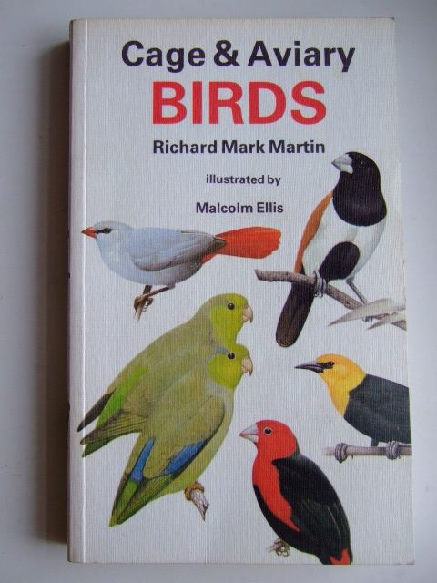 Photo of CAGE & AVIARY BIRDS written by Martin, Richard Mark illustrated by Ellis, Malcolm published by Collins (STOCK CODE: 1803376)  for sale by Stella & Rose's Books