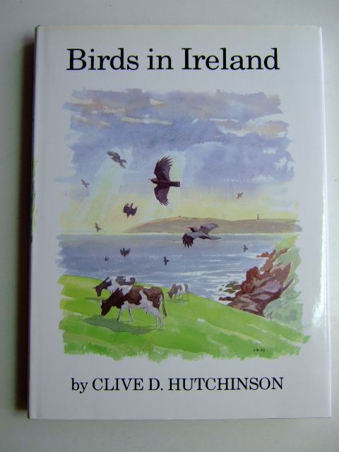 Photo of BIRDS IN IRELAND written by Hutchinson, Clive D. illustrated by Busby,  published by T. & A.D. Poyser (STOCK CODE: 1803452)  for sale by Stella & Rose's Books