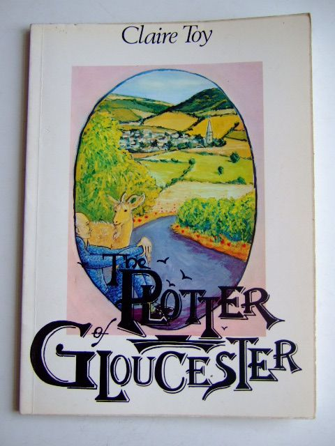 Photo of THE PLOTTER OF GLOUCESTER written by Toy, Claire illustrated by Butler, Richard published by Matrix Design (STOCK CODE: 1803619)  for sale by Stella & Rose's Books