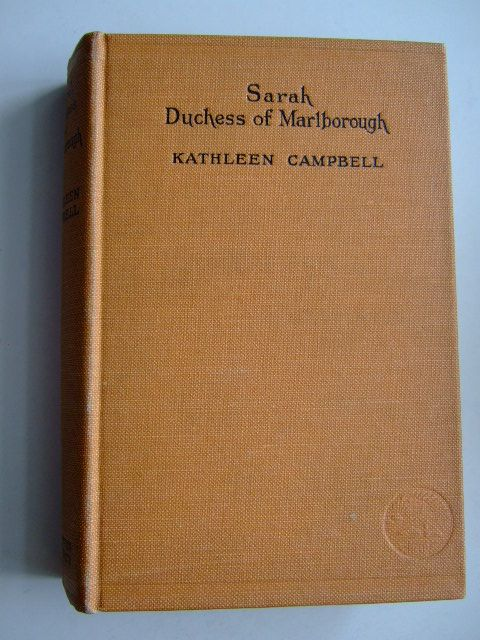 Photo of SARAH DUCHESS OF MARLBOROUGH written by Campbell, Kathleen published by Thornton Butterworth Ltd. (STOCK CODE: 1803844)  for sale by Stella & Rose's Books
