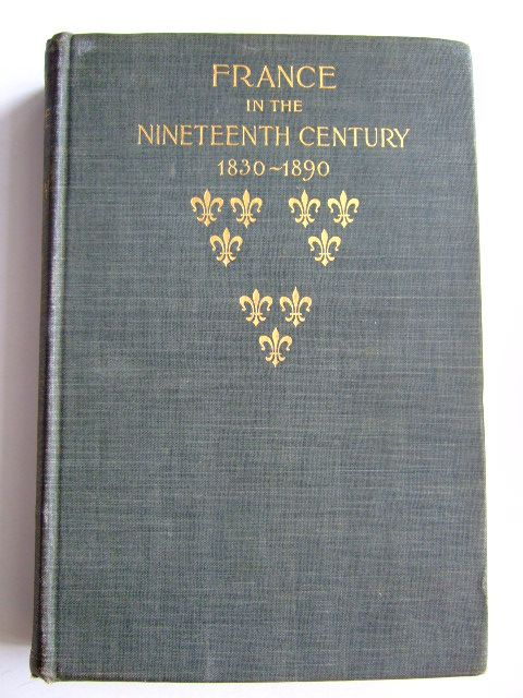 Photo of FRANCE IN THE NINETEENTH CENTURY 1830-1890 written by Latimer, Elizabeth Wormeley published by A.C. Mcclurg (STOCK CODE: 1803845)  for sale by Stella & Rose's Books
