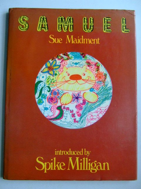 Photo of SAMUEL written by Maidment, Sue<br />Milligan, Spike illustrated by Maidment, Sue published by M. &amp; J. Hobbs, Michael Joseph (STOCK CODE: 1803916)  for sale by Stella & Rose's Books