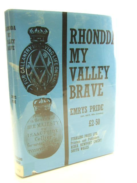 Photo of RHONDDA MY VALLEY BRAVE written by Pride, Emrys<br />Thomas, George published by The Starling Press (STOCK CODE: 1804612)  for sale by Stella & Rose's Books