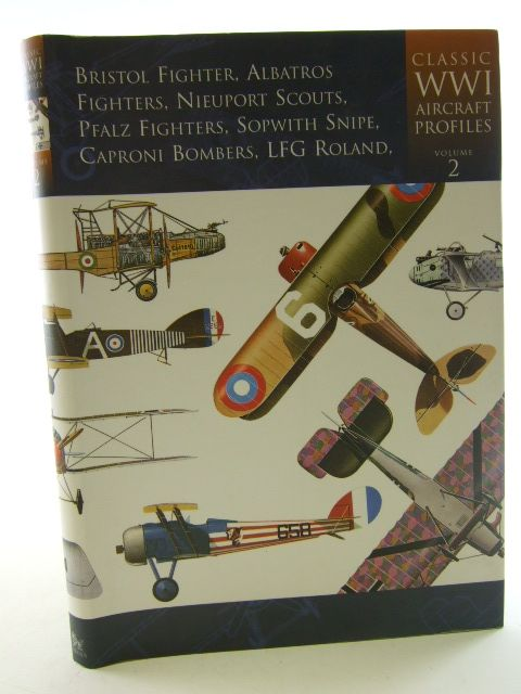 Photo of CLASSIC WWI AIRCRAFT PROFILES VOLUME TWO written by Shacklady, Edward<br />Treadwell, Terry C. published by Cerberus (STOCK CODE: 1805076)  for sale by Stella & Rose's Books