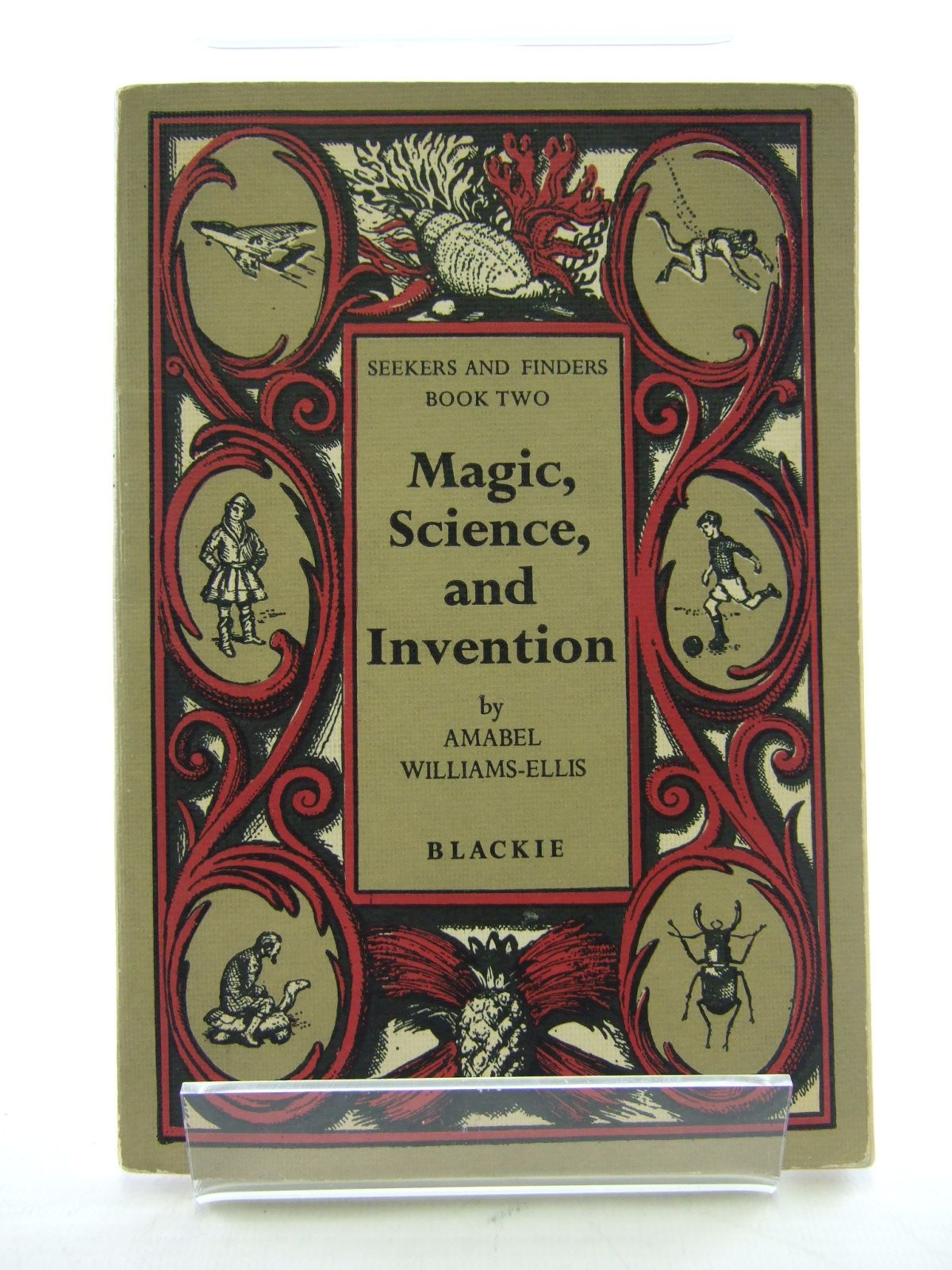 Photo of MAGIC, SCIENCE AND INVENTION written by Williams-Ellis, Amabel illustrated by Goodall, John S. published by Blackie & Son Ltd. (STOCK CODE: 1805312)  for sale by Stella & Rose's Books