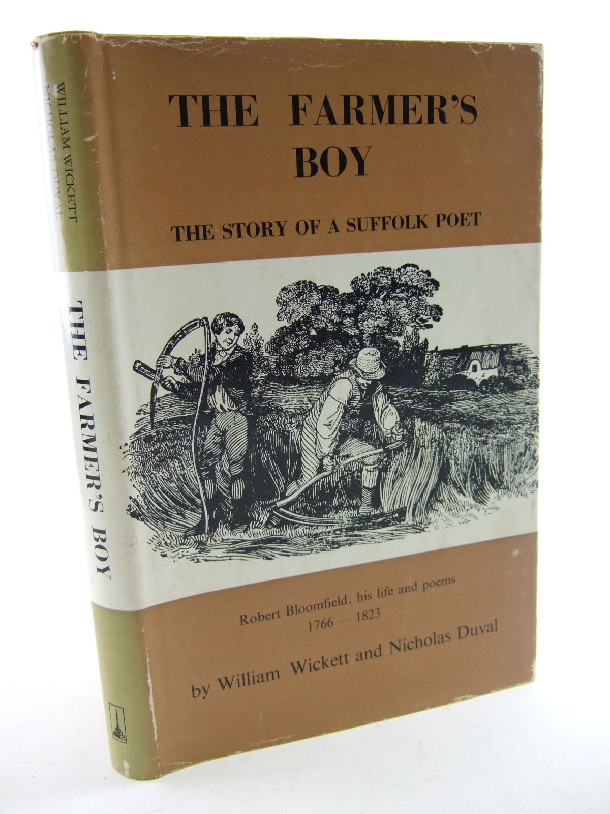 Photo of THE FARMER'S BOY THE STORY OF A SUFFOLK POET written by Wickett, William<br />Duval, Nicholas published by Terence Dalton Limited (STOCK CODE: 1805318)  for sale by Stella & Rose's Books