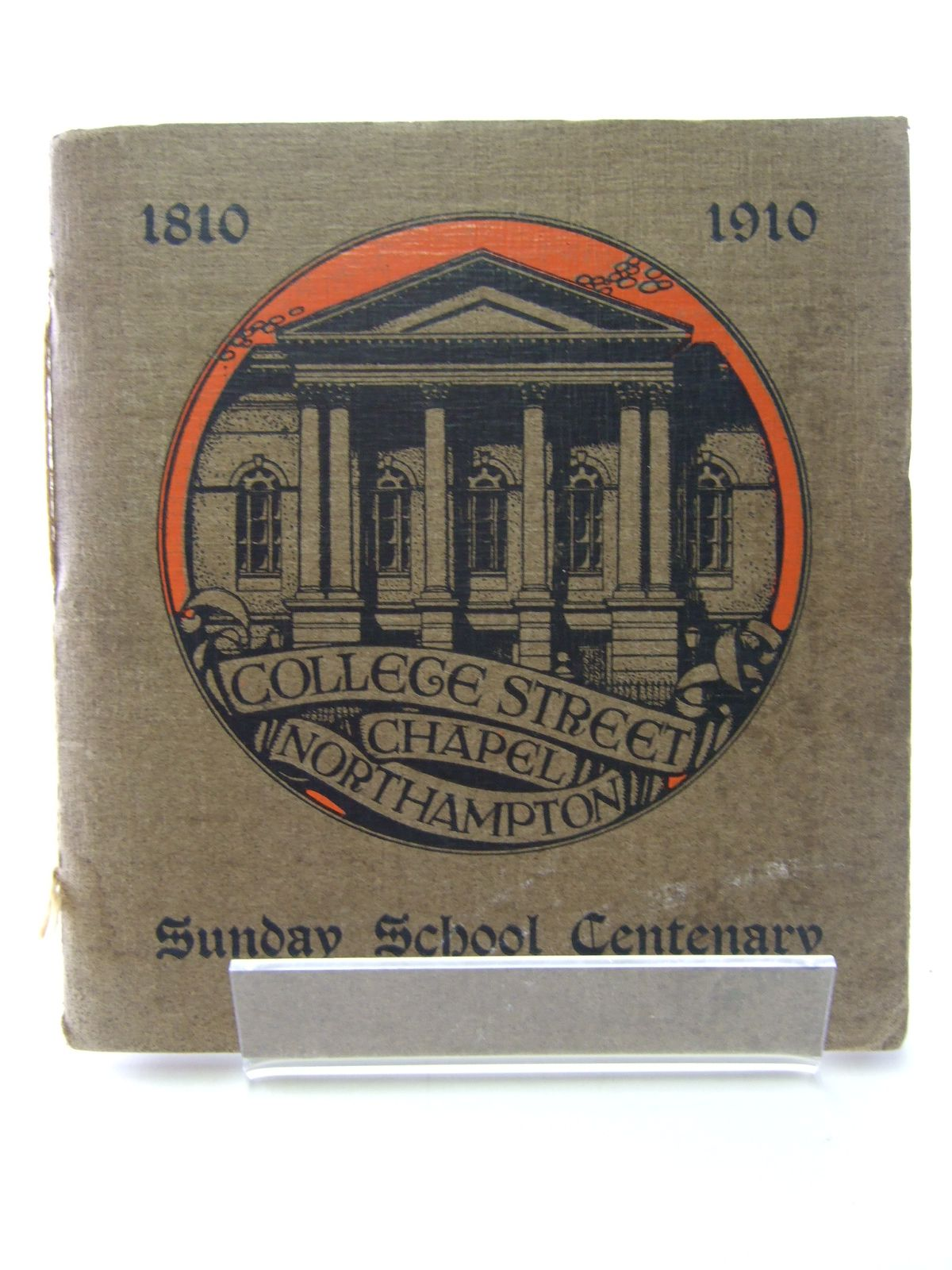 Photo of SOUVENIR OF THE CENTENARY OF COLLEGE STREET SUNDAY SCHOOL NORTHAMPTON 1810-1910- Stock Number: 1805388