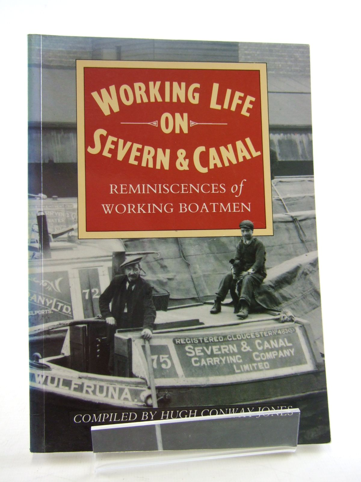 Photo of WORKING LIFE ON SEVERN & CANAL- Stock Number: 1805457