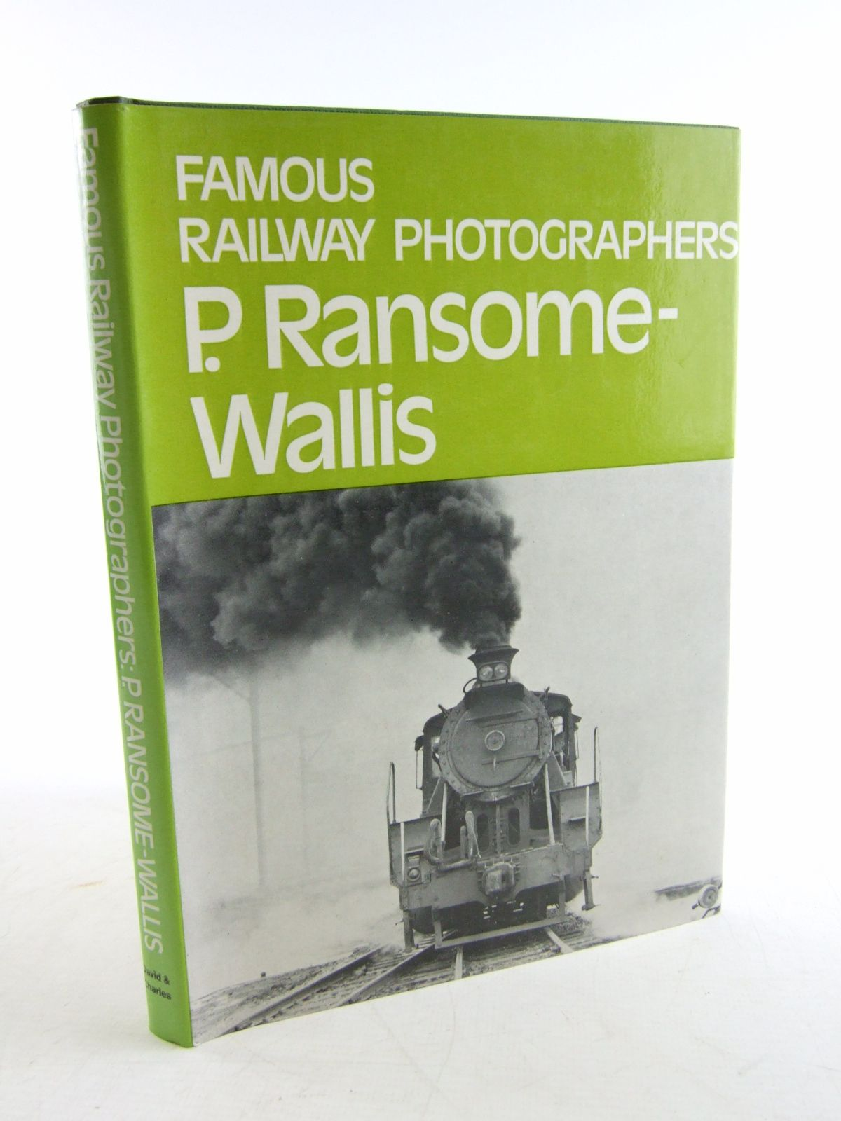 Photo of FAMOUS RAILWAY PHOTOGRAPHERS P. RANSOME-WALLIS written by Ransome-Wallis, P. published by David & Charles (STOCK CODE: 1806001)  for sale by Stella & Rose's Books