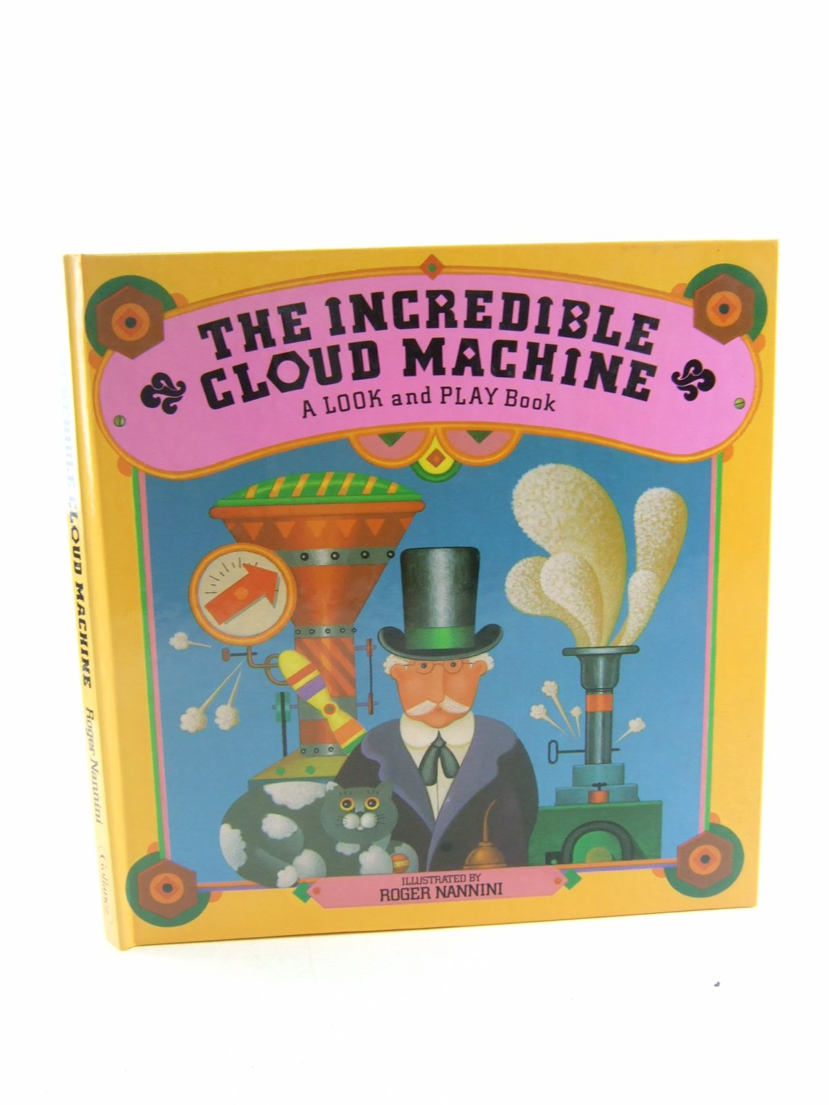 Photo of THE INCREDIBLE CLOUD MACHINE written by Wyllie, Stephen illustrated by Nannini, Roger published by Victor Gollancz Ltd. (STOCK CODE: 1806499)  for sale by Stella & Rose's Books