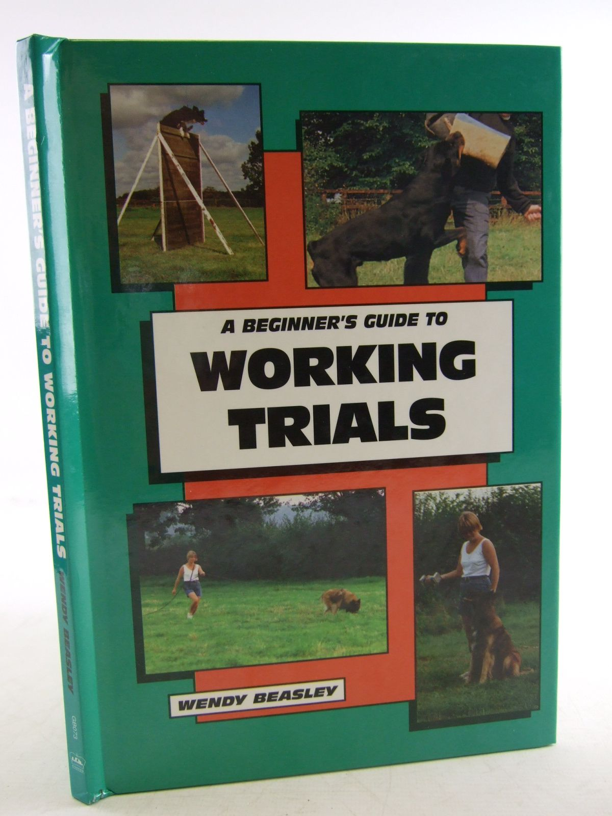 Photo of A BEGINNER'S GUIDE TO WORKING TRIALS written by Beasley, Wendy published by T.F.H. Kingdom (STOCK CODE: 1807015)  for sale by Stella & Rose's Books