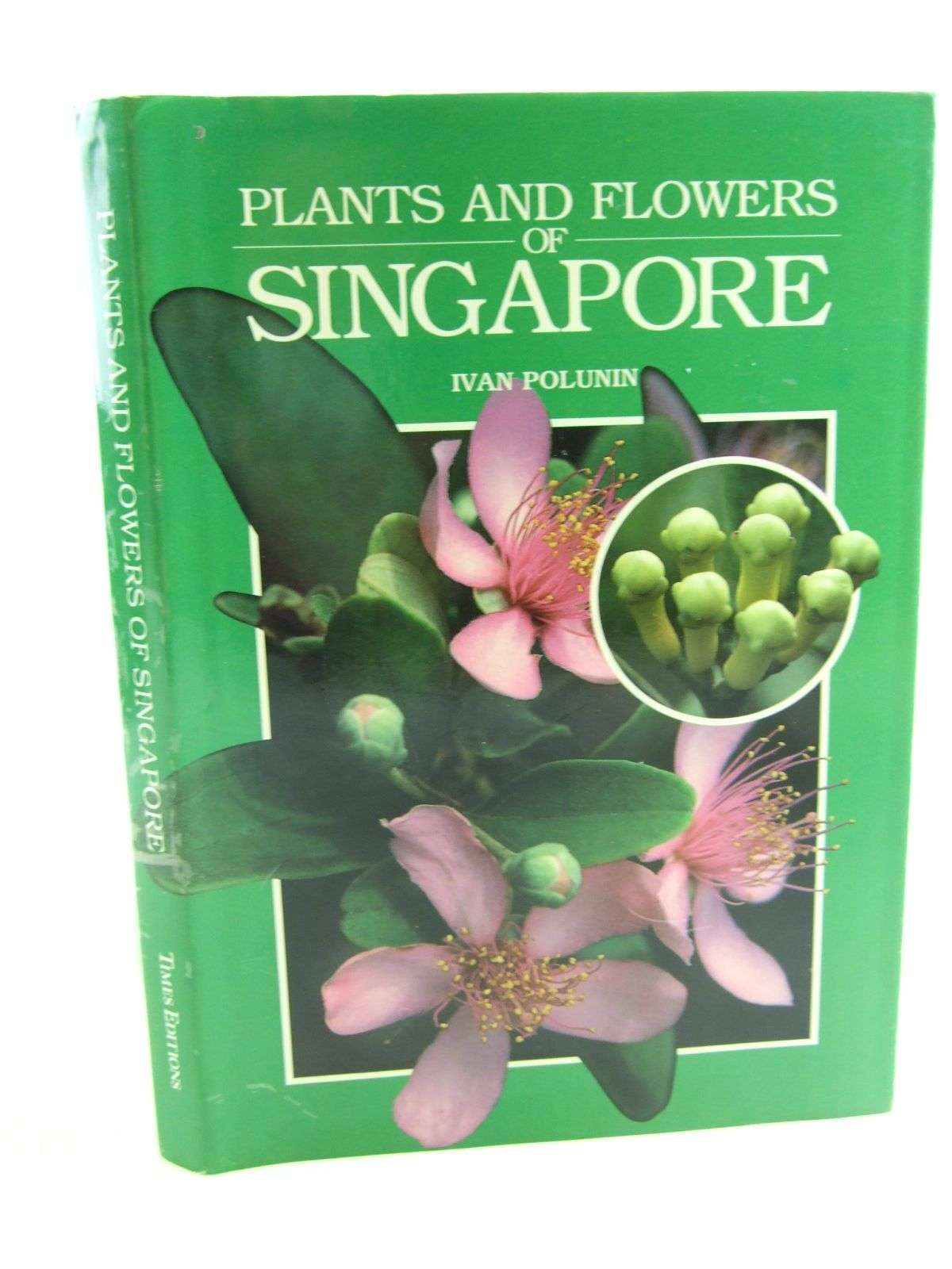 Photo of PLANTS AND FLOWERS OF SINGAPORE written by Polunin, Ivan published by Times Editions (STOCK CODE: 1807029)  for sale by Stella & Rose's Books
