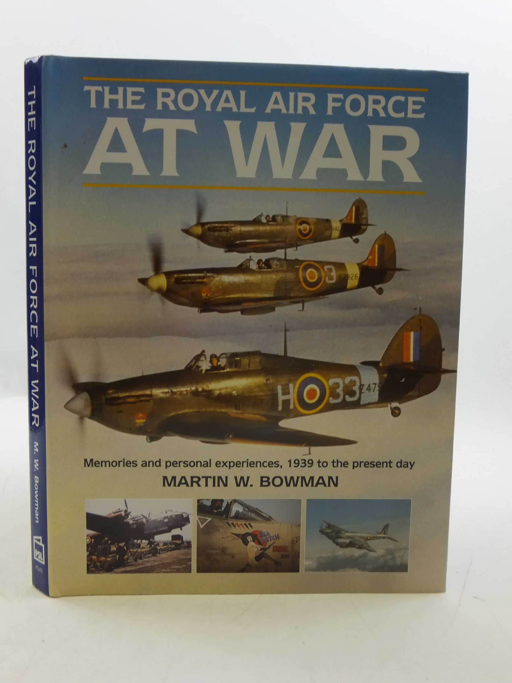 Photo of THE ROYAL AIR FORCE AT WAR written by Bowman, Martin W. published by Patrick Stephens Limited (STOCK CODE: 1807255)  for sale by Stella & Rose's Books
