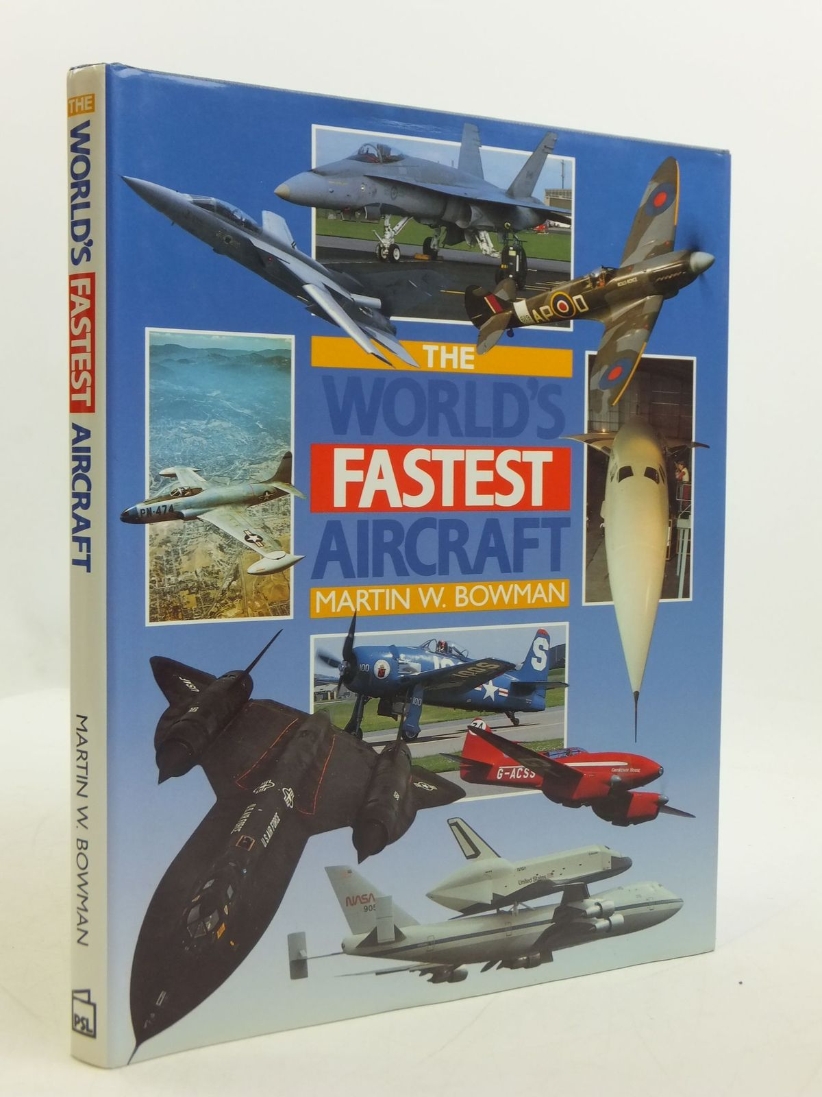 Photo of THE WORLD'S FASTEST AIRCRAFT written by Bowman, Martin W. published by Patrick Stephens (STOCK CODE: 1807294)  for sale by Stella & Rose's Books