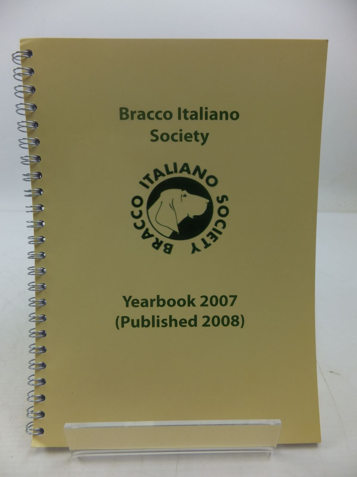 Photo of BRACCO ITALIANO SOCIETY YEARBOOK 2007 (STOCK CODE: 1807627)  for sale by Stella & Rose's Books