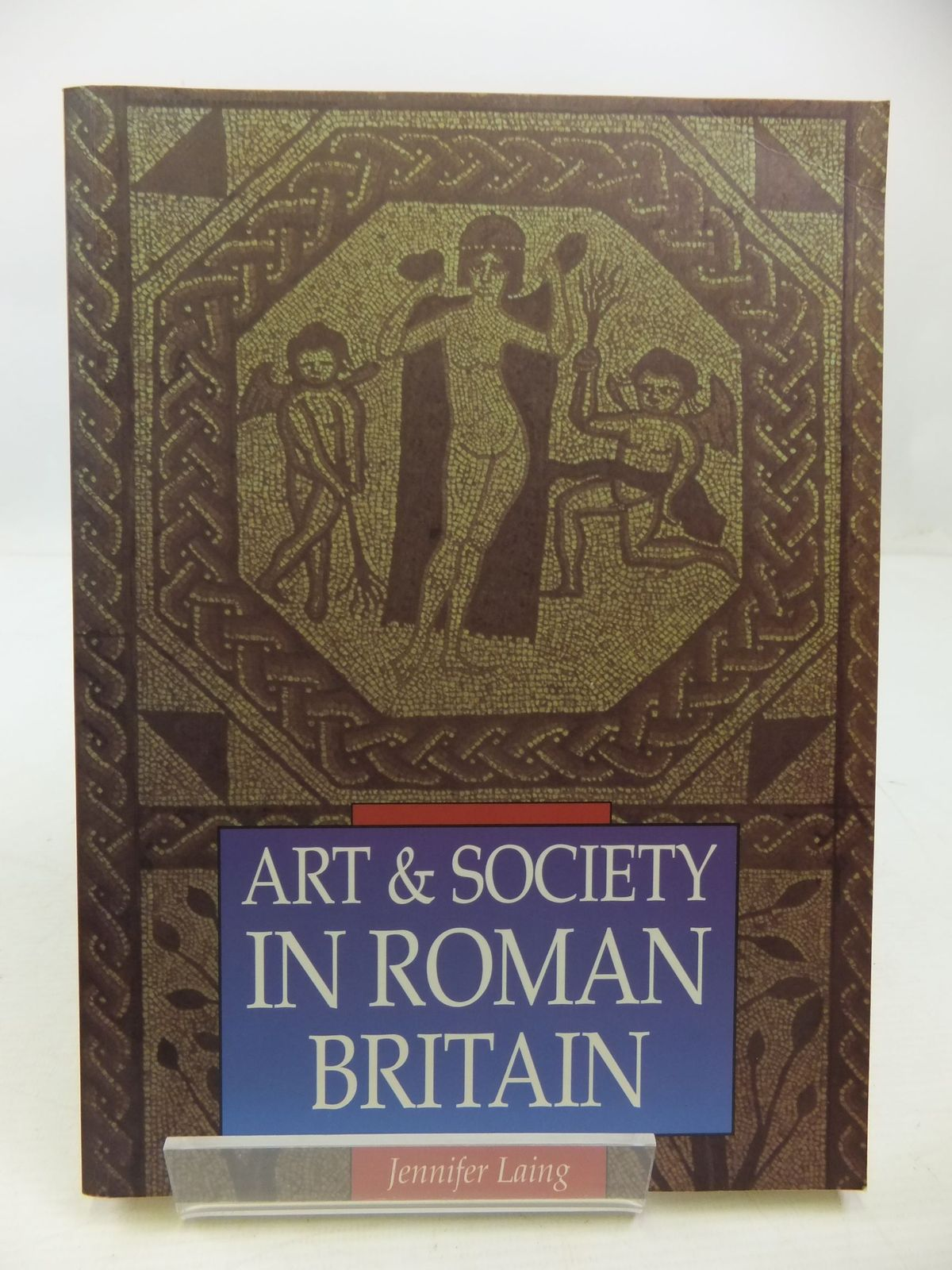 Photo of ART & SOCIETY IN ROMAN BRITAIN- Stock Number: 1807863