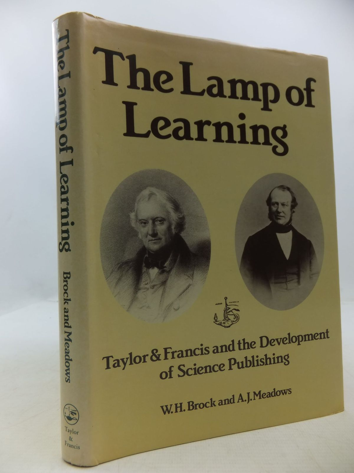Photo of THE LAMP OF LEARNING: TAYLOR &amp; FRANCIS AND THE DEVELOPMENT OF SCIENCE PUBLISHING written by Brock, W.H.<br />Meadows, A.J. published by Taylor &amp; Francis (STOCK CODE: 1807864)  for sale by Stella & Rose's Books