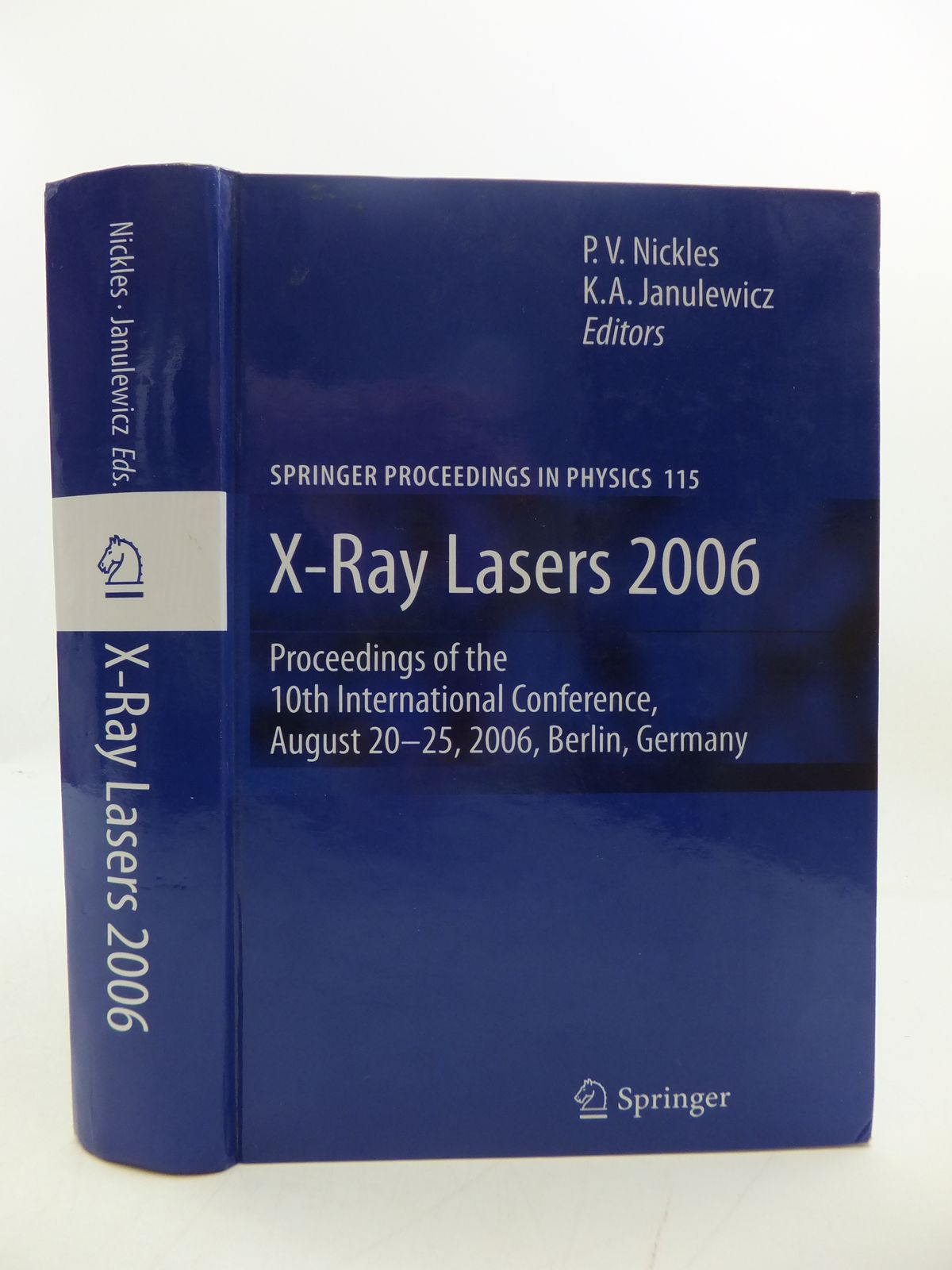 Photo of X-RAY LASERS 2006: PROCEEDINGS OF THE 10TH INTERNATIONAL CONFERENCE, AUGUST 20-25, BERLIN, GERMANY- Stock Number: 1808000
