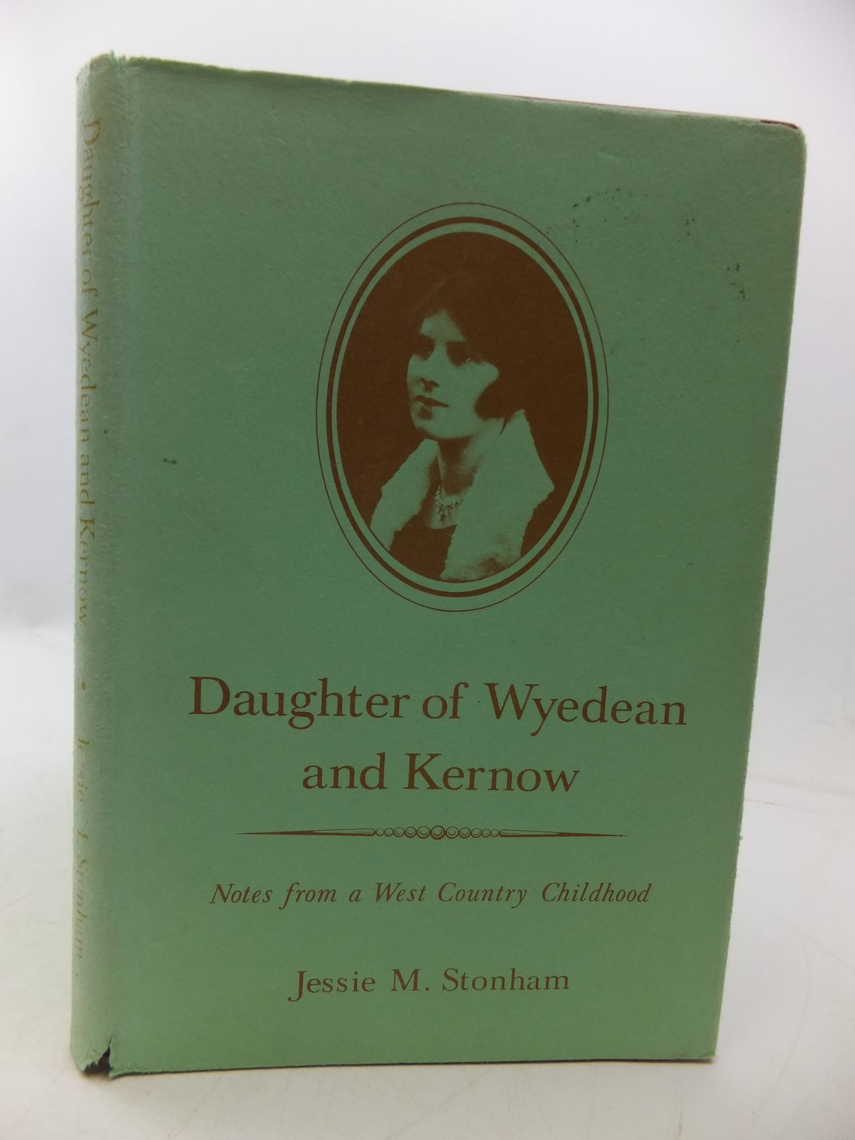 Photo of DAUGHTER OF WYEDEAN AND KERNOW: NOTES FROM A WEST COUNTRY CHILDHOOD written by Stonham, Jessie M. published by Thornhill Press (STOCK CODE: 1808100)  for sale by Stella & Rose's Books