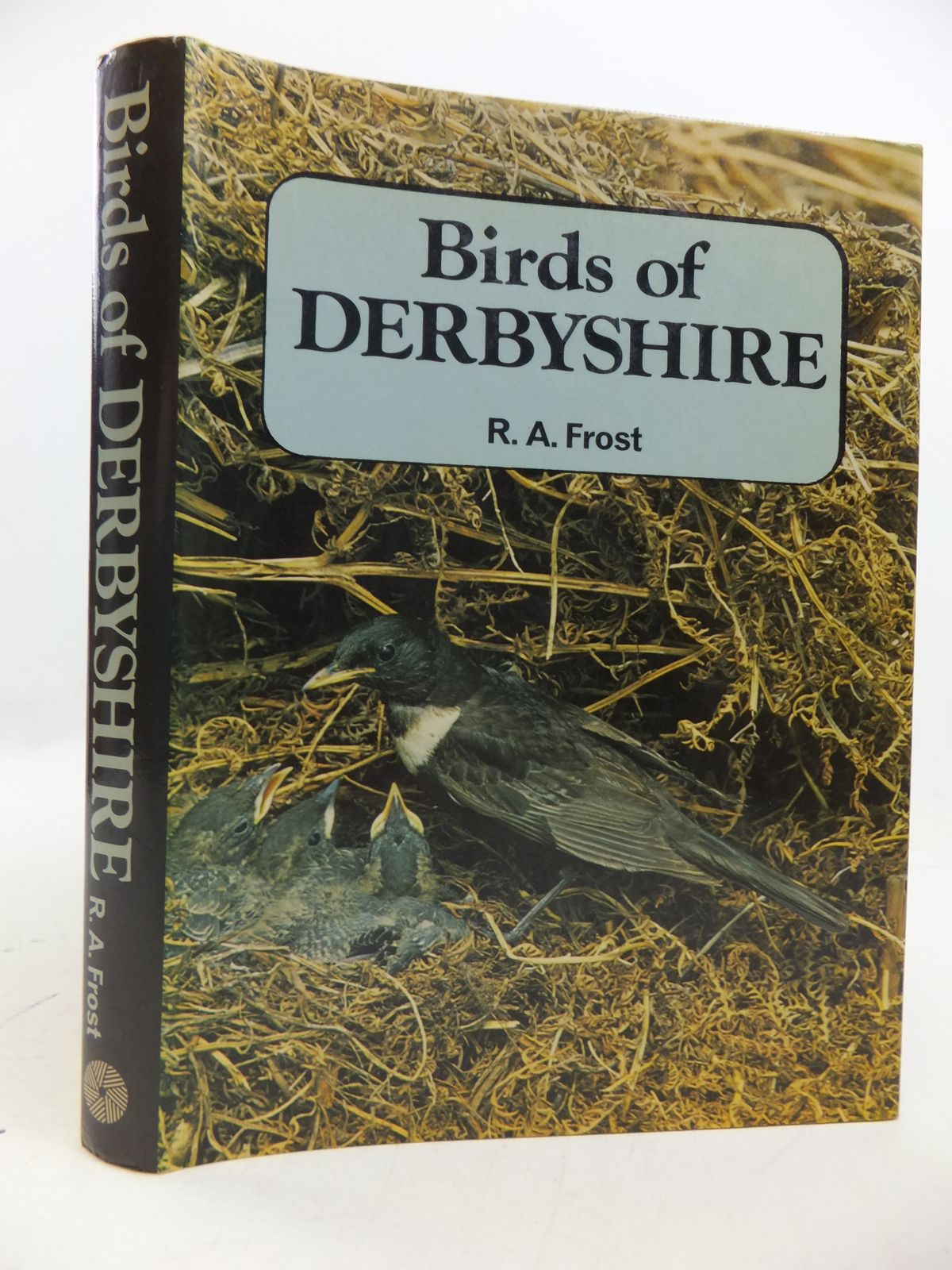 Photo of BIRDS OF DERBYSHIRE written by Frost, R.A. published by Moorland Publishing (STOCK CODE: 1808187)  for sale by Stella & Rose's Books
