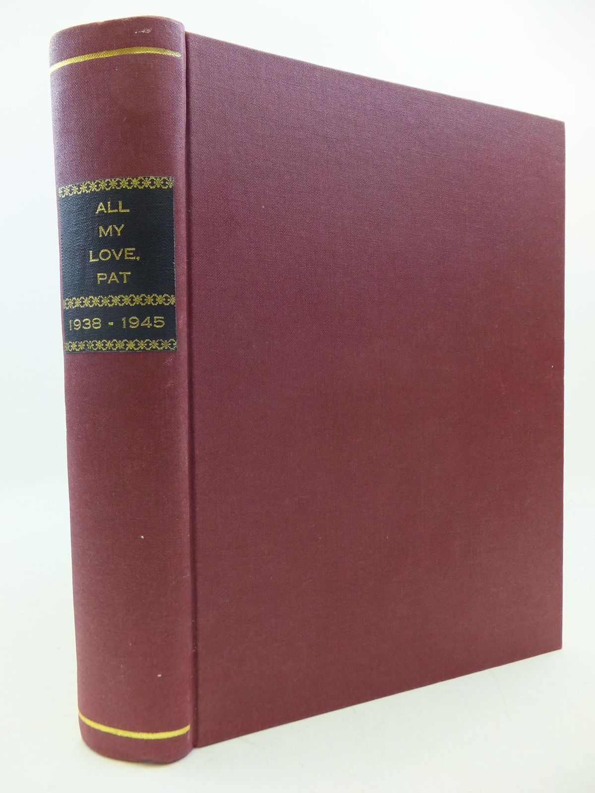 Photo of ALL MY LOVE, PAT written by Bradshaw, W.P.A.<br />Cadman, Mary (STOCK CODE: 1808373)  for sale by Stella & Rose's Books