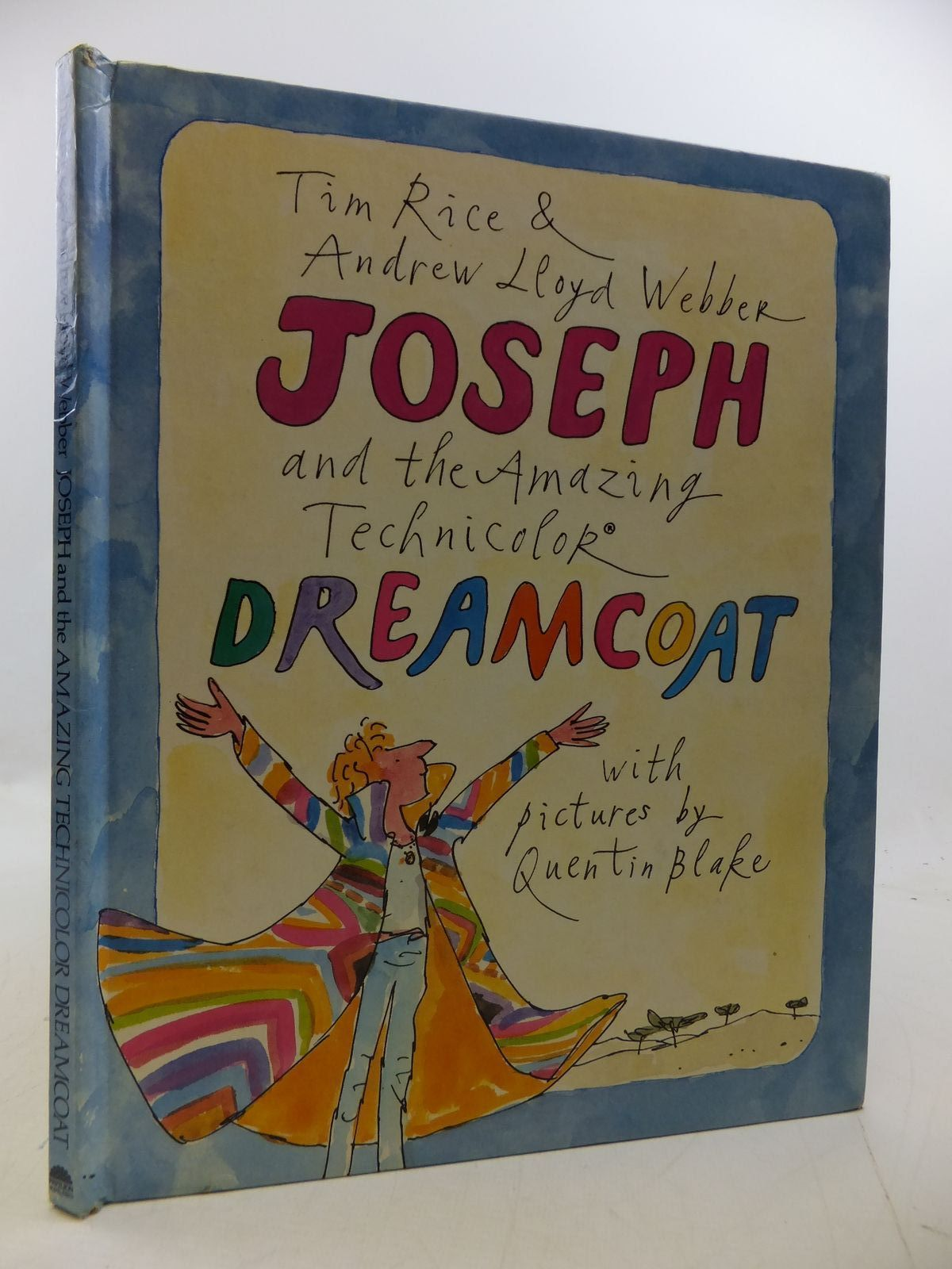 Photo of JOSEPH AND THE AMAZING TECHNICOLOR DREAMCOAT written by Rice, Tim Webber, Andrew Lloyd illustrated by Blake, Quentin published by Pavilion, Michael Joseph (STOCK CODE: 1808536)  for sale by Stella & Rose's Books