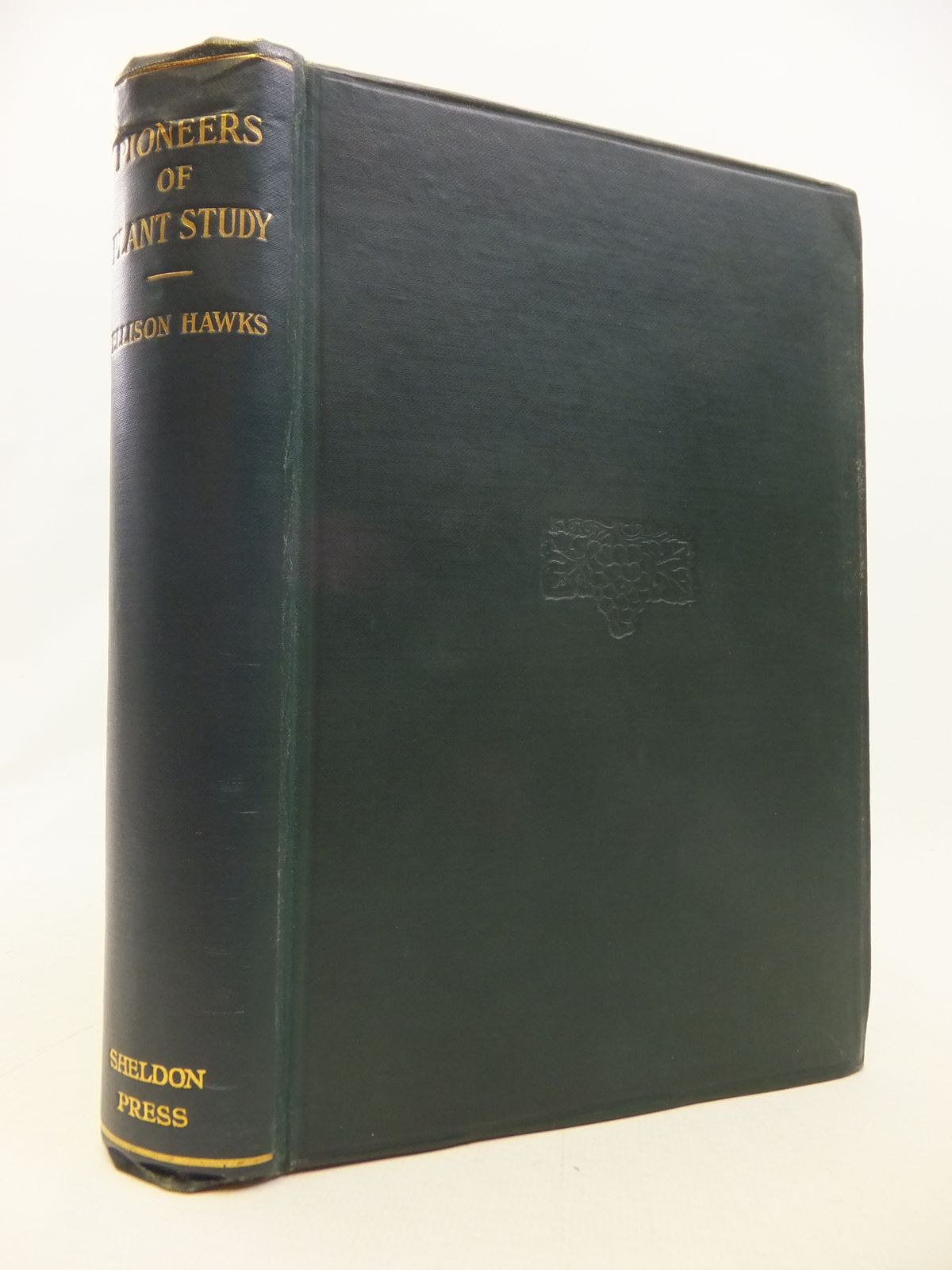 Photo of PIONEERS OF PLANT STUDY written by Hawks, Ellison published by The Sheldon Press (STOCK CODE: 1809108)  for sale by Stella & Rose's Books