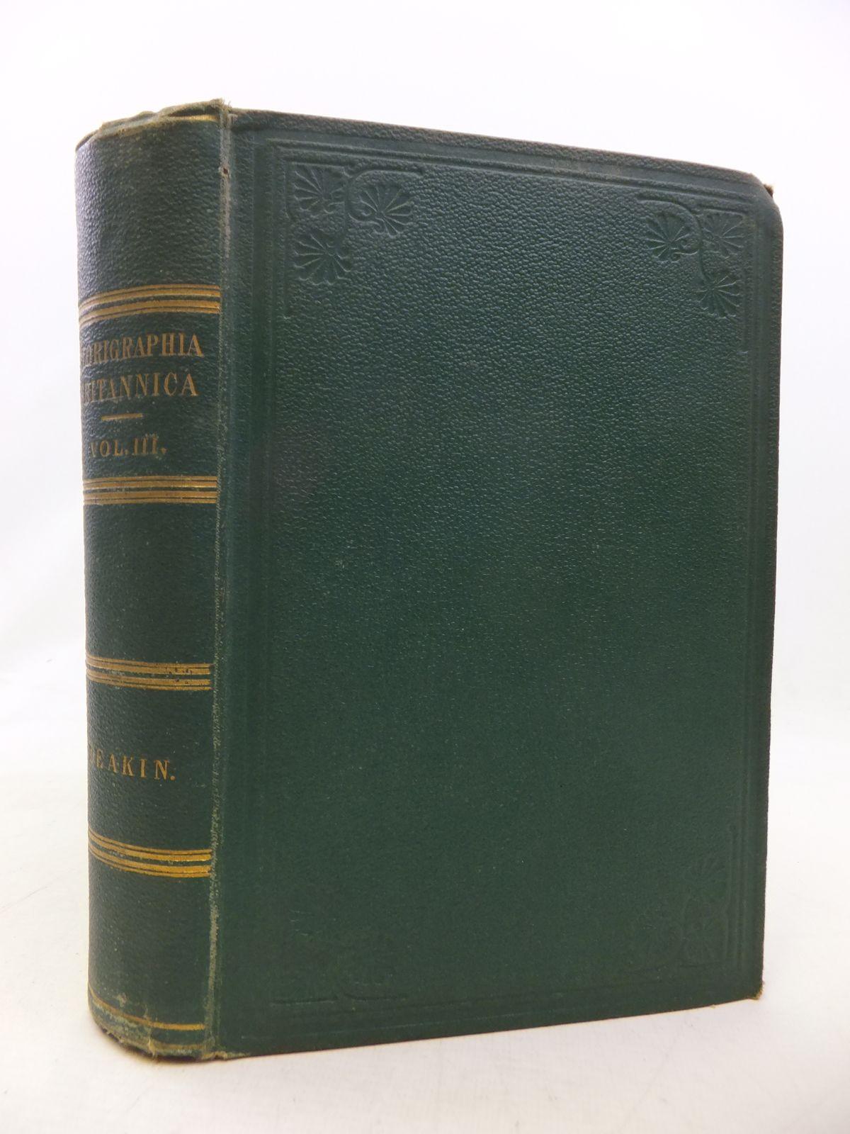 Photo of FLORIGRAPHIA BRITANNICA VOLUME III- Stock Number: 1809130