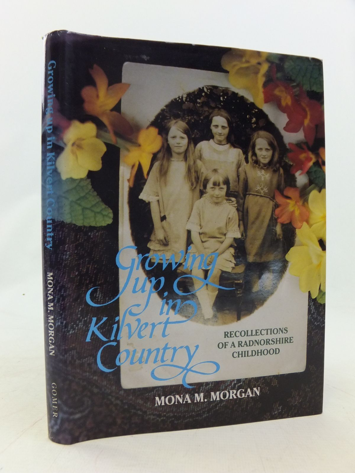 Photo of GROWING UP IN KILVERT COUNTRY written by Morgan, Mona M. published by Gomer Press (STOCK CODE: 1809205)  for sale by Stella & Rose's Books
