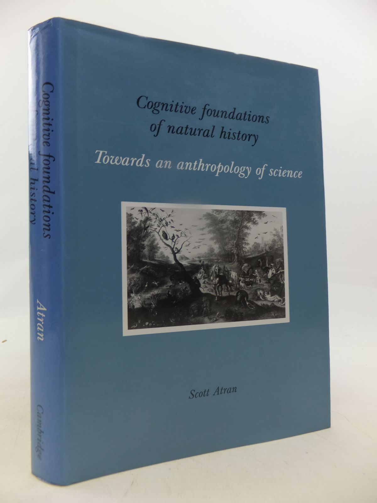 Photo of COGNITIVE FOUNDATIONS OF NATURAL HISTORY TOWARDS AN ANTROPOLOGY OF SCIENCE written by Atran, Scott published by Cambridge University Press (STOCK CODE: 1809431)  for sale by Stella & Rose's Books