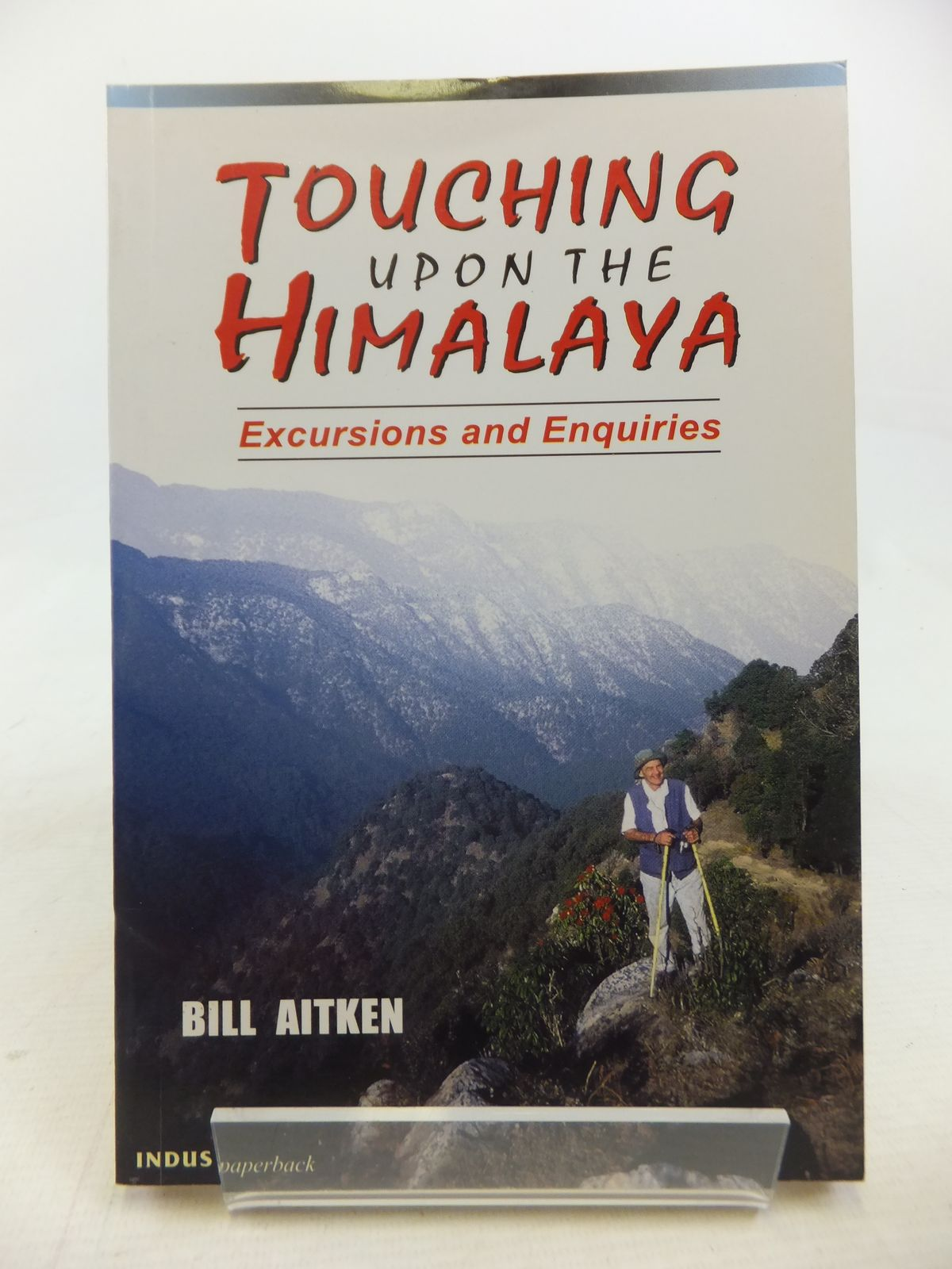 Photo of TOUCHING UPON THE HIMALAYA EXCURSIONS AND ENQUIRIES written by Aitken, Bill illustrated by Kapadia, Geeta published by Indus Publishing Company (STOCK CODE: 1809664)  for sale by Stella & Rose's Books