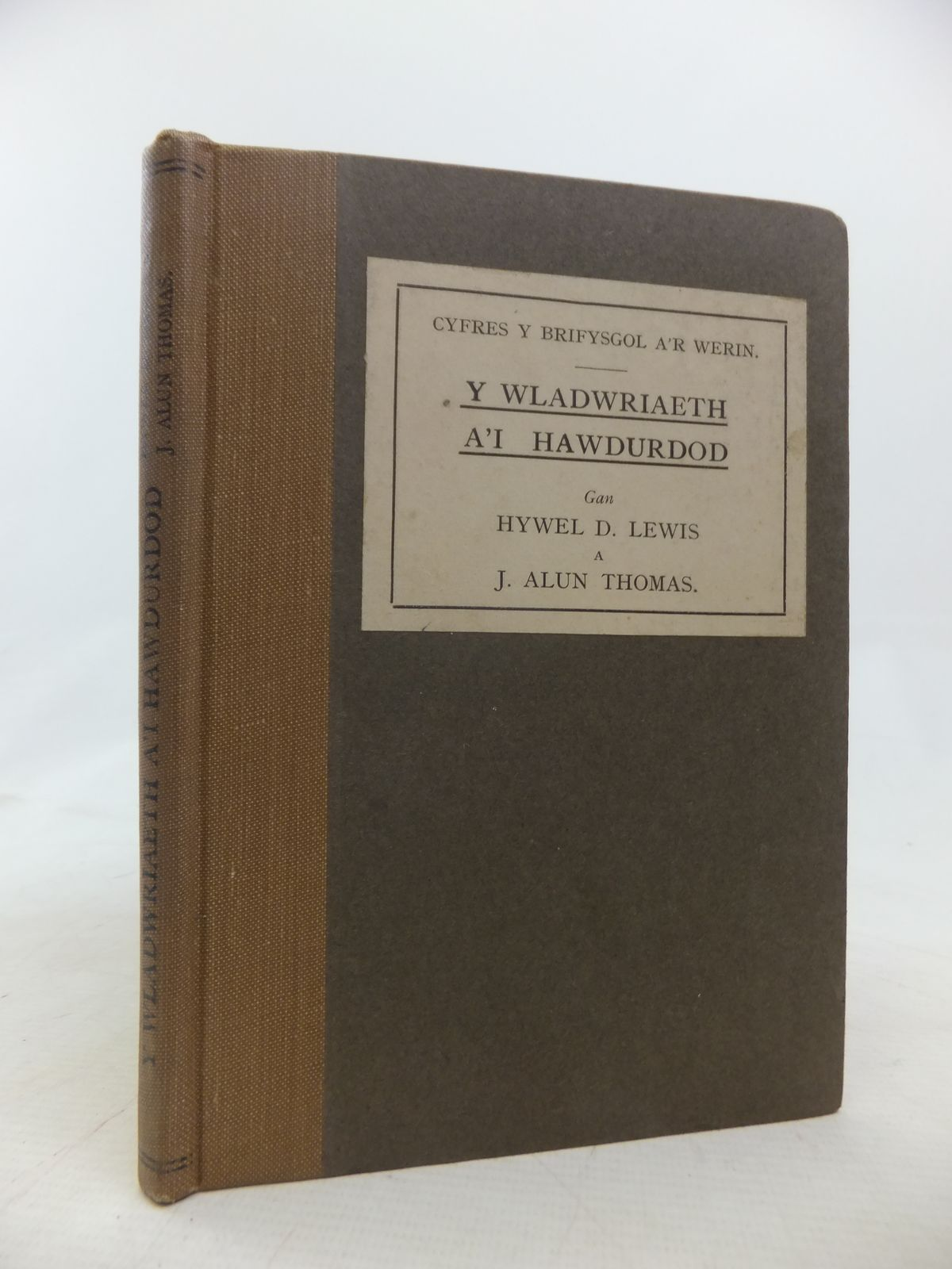Photo of Y WLADWRIAETH A'I HAWDURDOD written by Lewis, Hywel D. Thomas, J. Alun published by Gwasg Prifysgol Cymru (STOCK CODE: 1809833)  for sale by Stella & Rose's Books