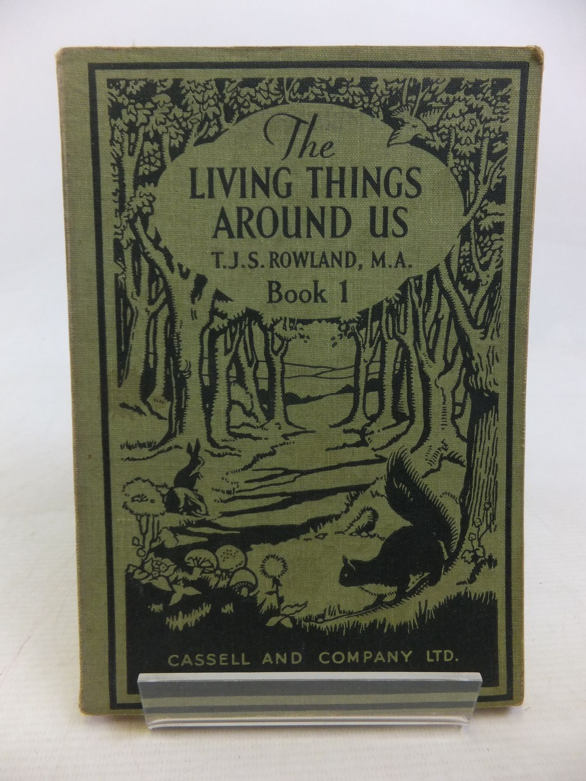 Photo of THE LIVING THINGS AROUND US: BIOLOGY FOR BEGINNERS BOOK I written by Rowland, T.J.S. published by Cassell & Company Ltd (STOCK CODE: 1809891)  for sale by Stella & Rose's Books