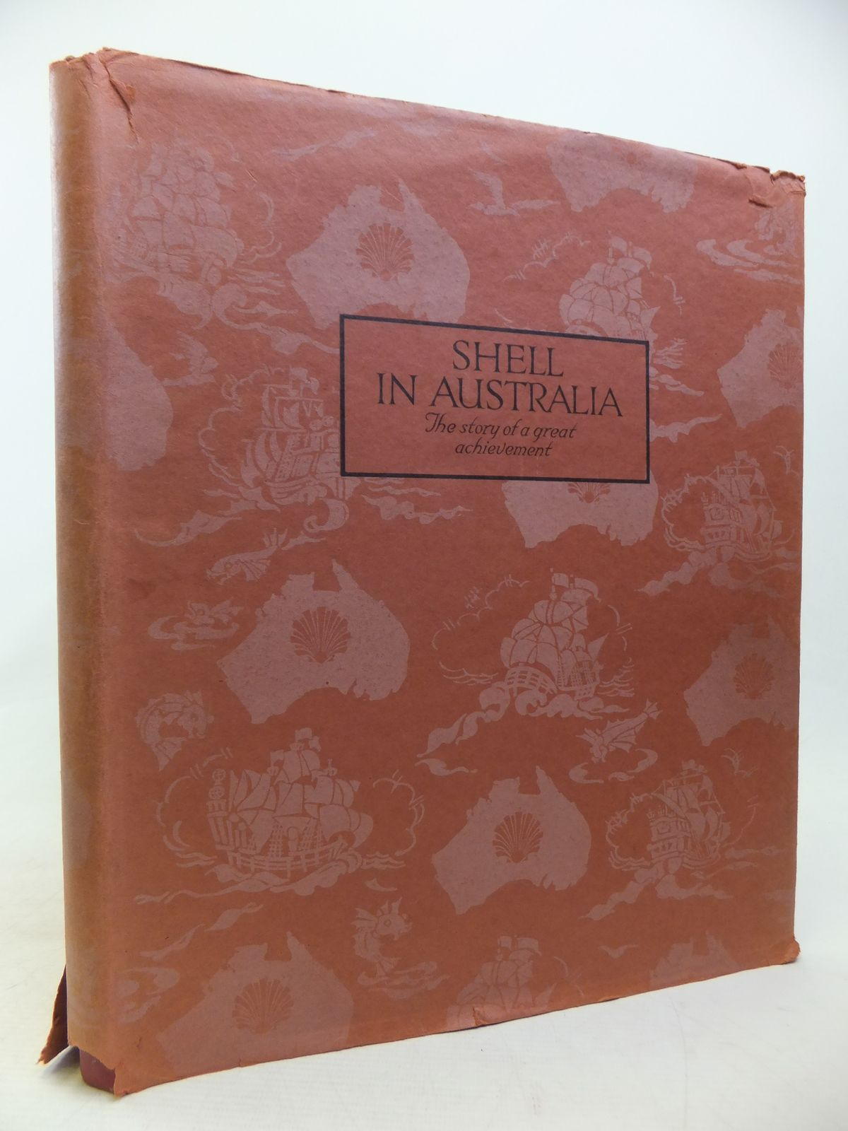 Photo of SHELL IN AUSTRALIA THE STORY OF A GREAT ACHIEVEMENT- Stock Number: 1810053