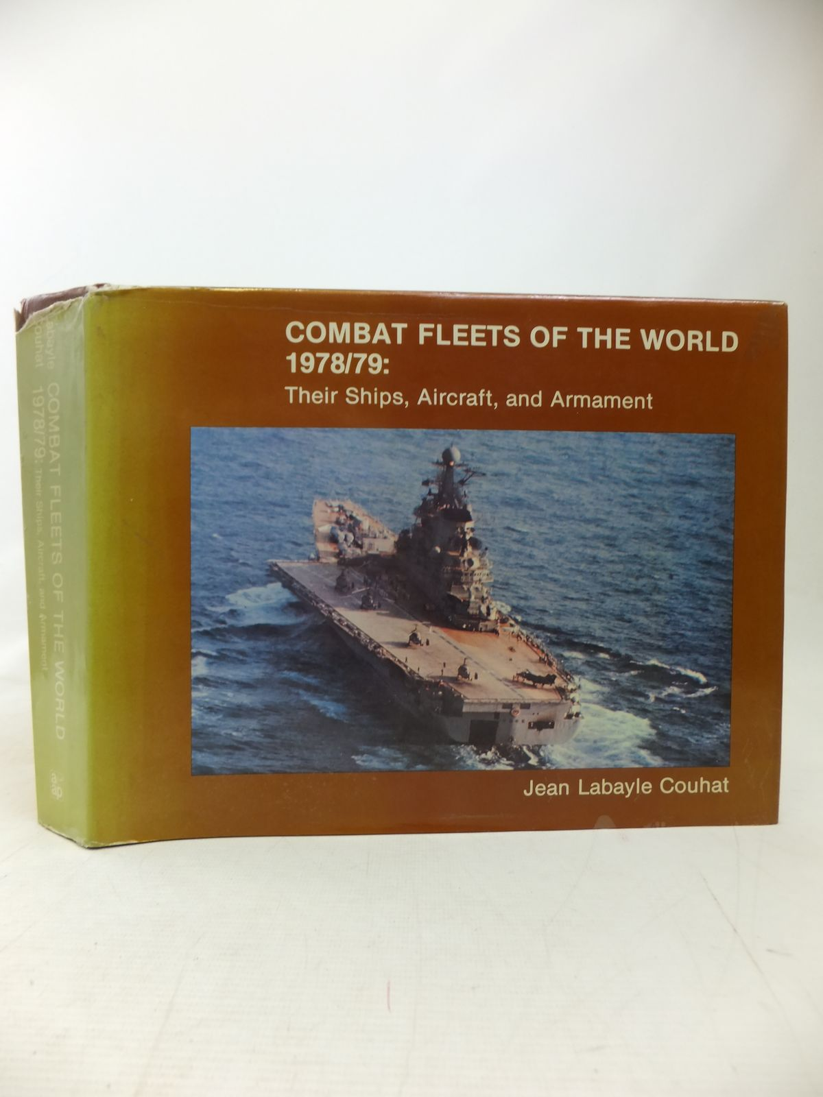 Photo of COMBAT FLEETS OF THE WORLD 1978/79 THEIR SHIPS, AIRCRAFT, AND ARMAMENT written by Couhat, Jean Labayle published by Arms & Armour Press (STOCK CODE: 1810108)  for sale by Stella & Rose's Books