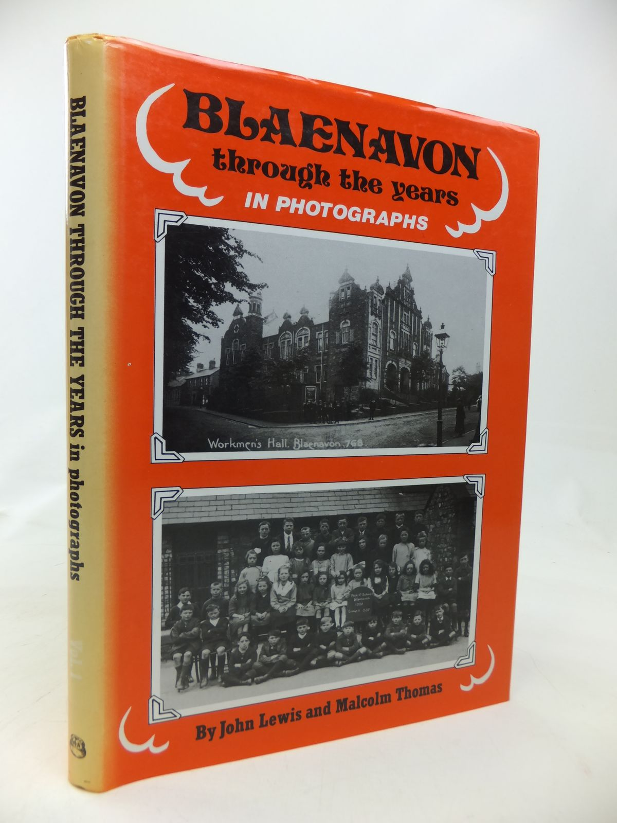Photo of BLAENAVON THROUGH THE YEARS IN PHOTOGRAPHS VOLUME I- Stock Number: 1810150
