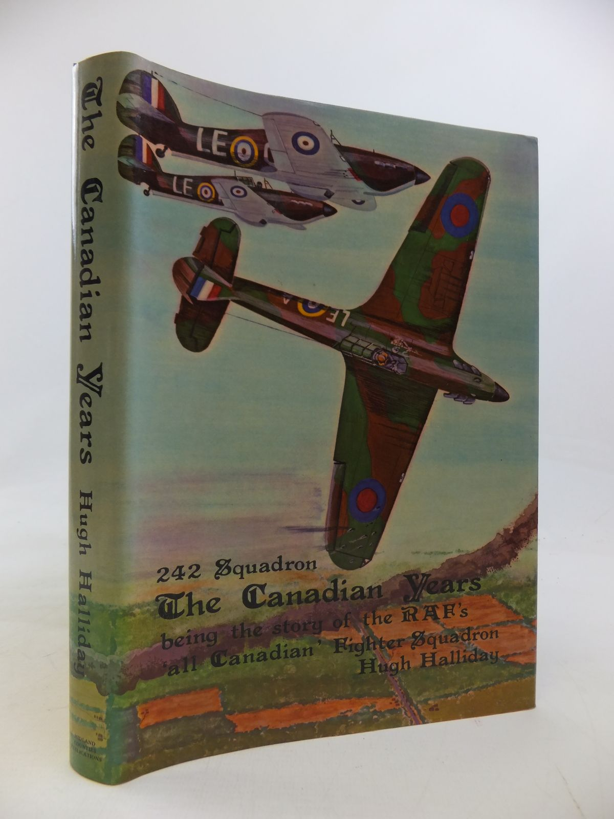Photo of NO. 242 SQUADRON THE CANADIAN YEARS written by Halliday, Hugh A. published by Midland Counties Publications (STOCK CODE: 1810201)  for sale by Stella & Rose's Books