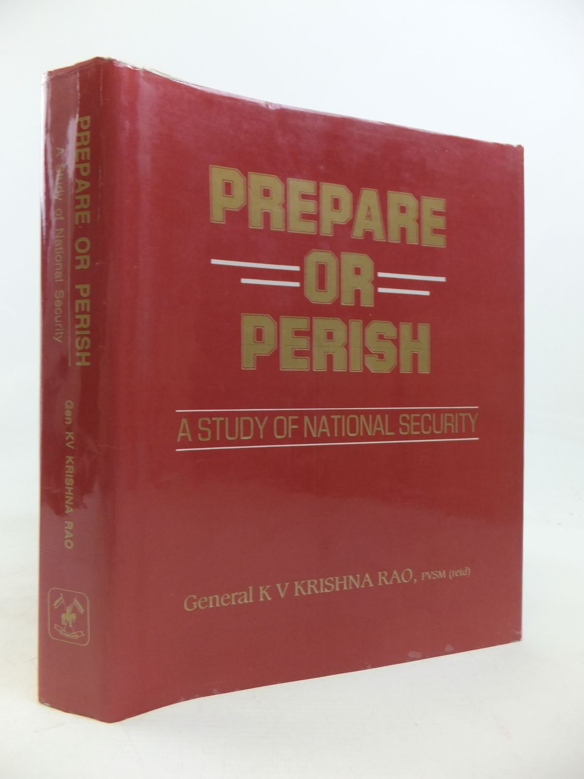 Photo of PREPARE OR PERISH A STUDY OF NATIONAL SECURITY- Stock Number: 1810384
