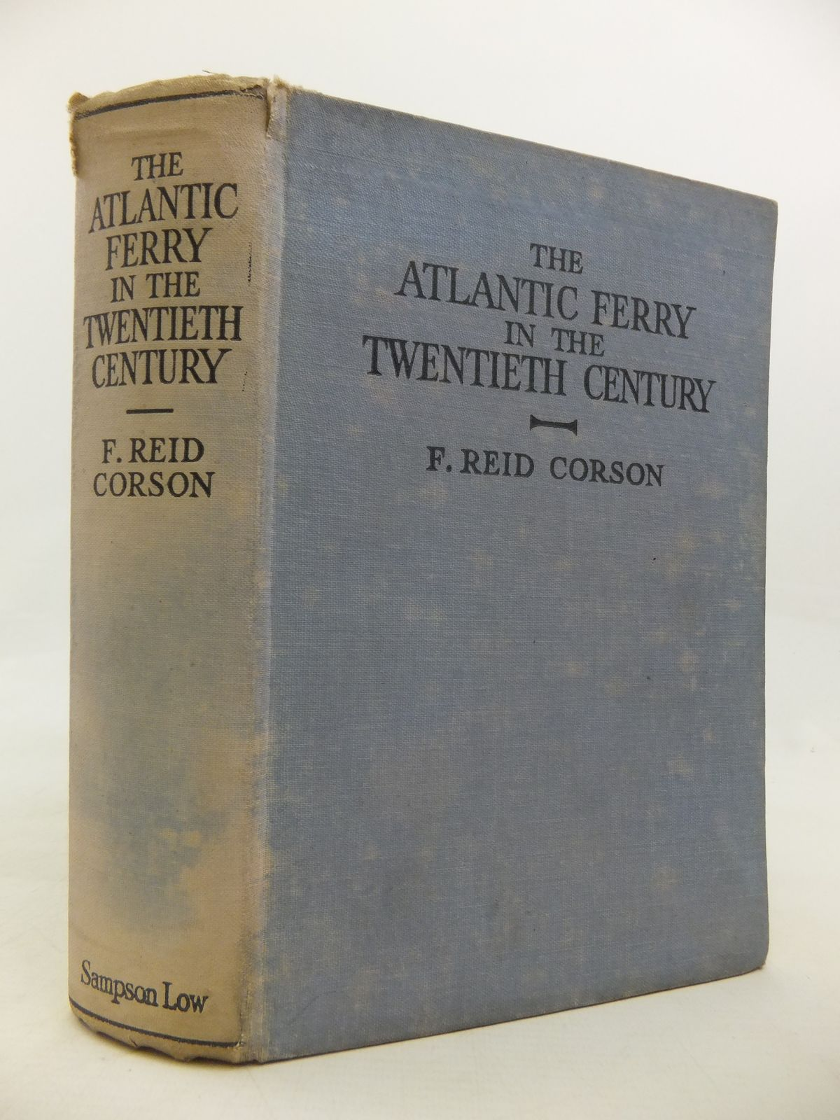 Photo of THE ATLANTIC FERRY IN THE TWENTIETH CENTURY written by Corson, F. Reid published by Sampson Low, Marston & Co. Ltd. (STOCK CODE: 1810421)  for sale by Stella & Rose's Books