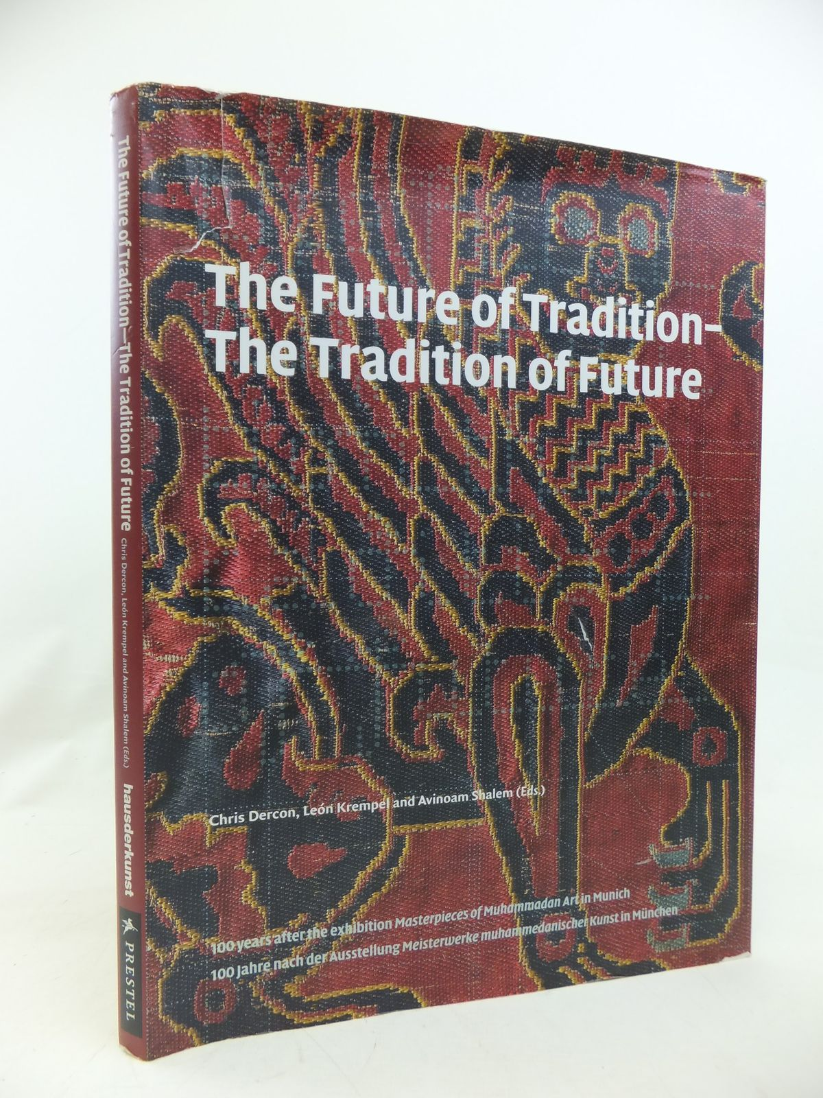 Photo of THE FUTURE OF TRADITION - THE TRADITION OF FUTURE written by Dercon, Chris Krempel, Leon Shalem, Avinoam published by Prestel (STOCK CODE: 1810451)  for sale by Stella & Rose's Books