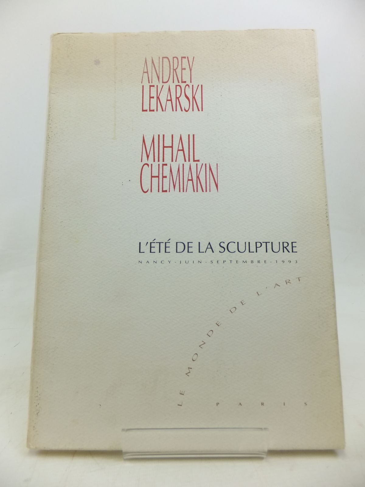 Photo of ANDREY LEKARSKI MIHAIL CHEMIAKIN L'ETE DE LA SCULPTURE illustrated by Lekarski, Andrey Chemiakin, Mihail published by Le Monde De L'Art (STOCK CODE: 1810570)  for sale by Stella & Rose's Books