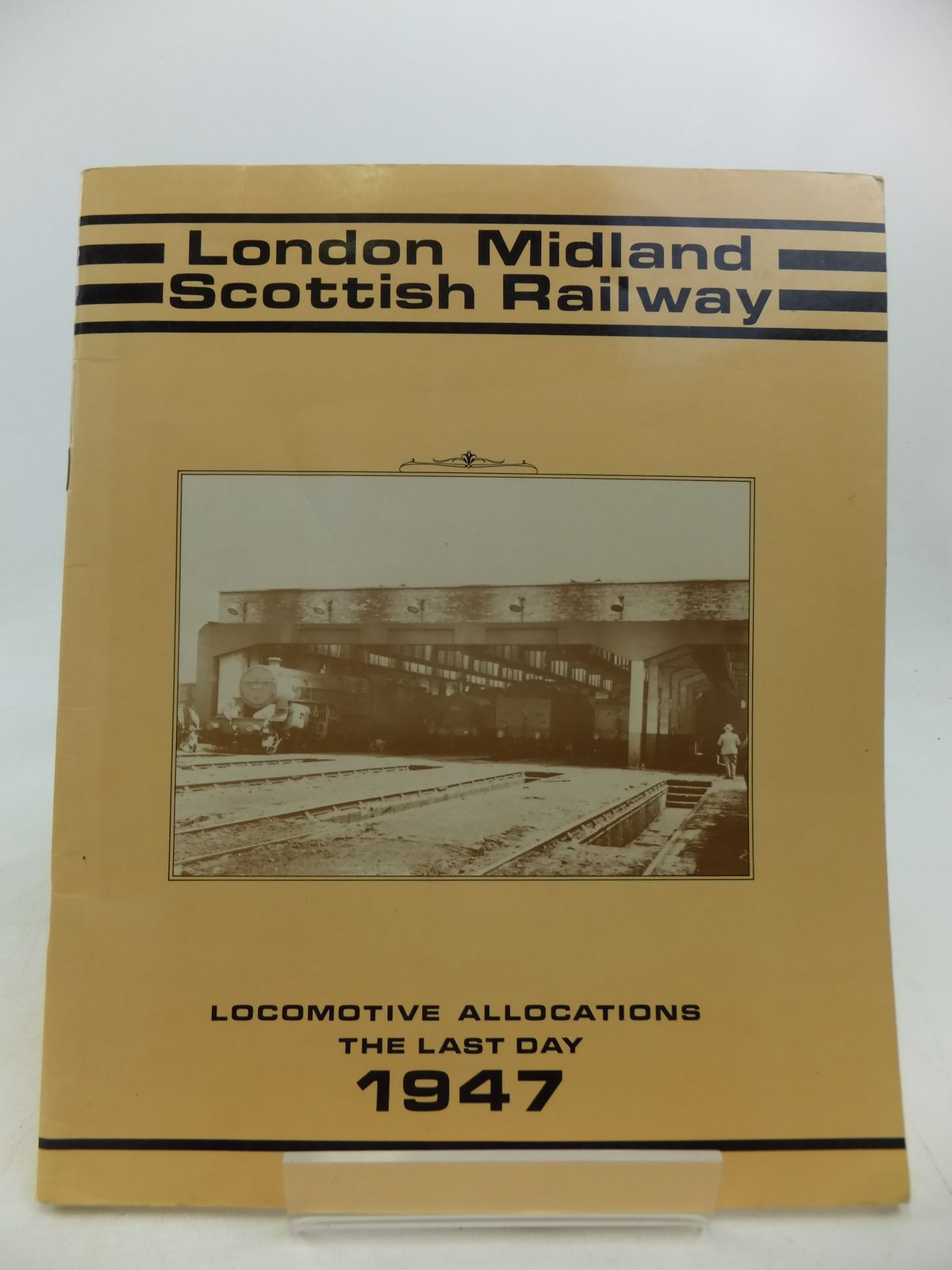 Photo of LONDON MIDLAND SCOTTISH RAILWAYS LOCOMOTIVE ALLOCATIONS THE LAST DAY 1947 written by Hooper, John published by Irwell Press (STOCK CODE: 1810575)  for sale by Stella & Rose's Books