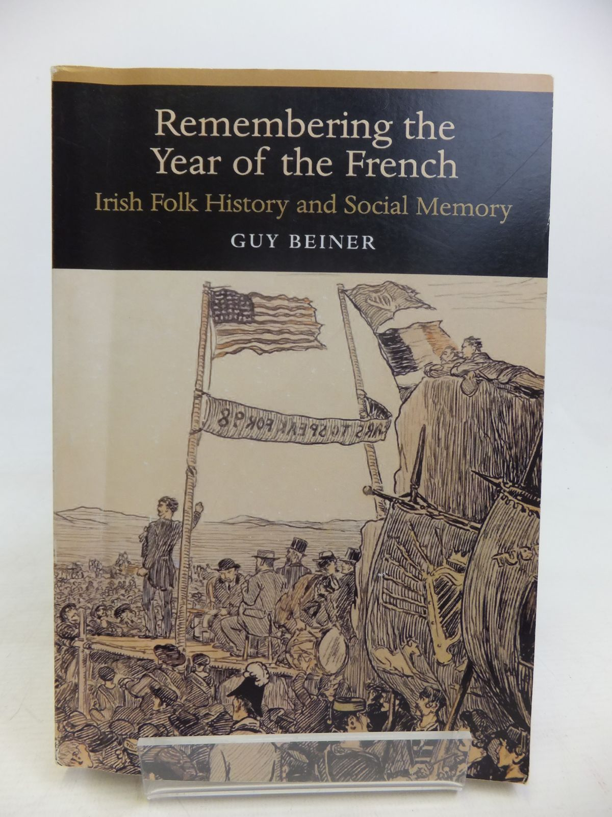 Photo of REMEMBERING THE YEAR OF THE FRENCH; IRISH FOLK HISTORY AND SOCIAL MEMORY- Stock Number: 1810907