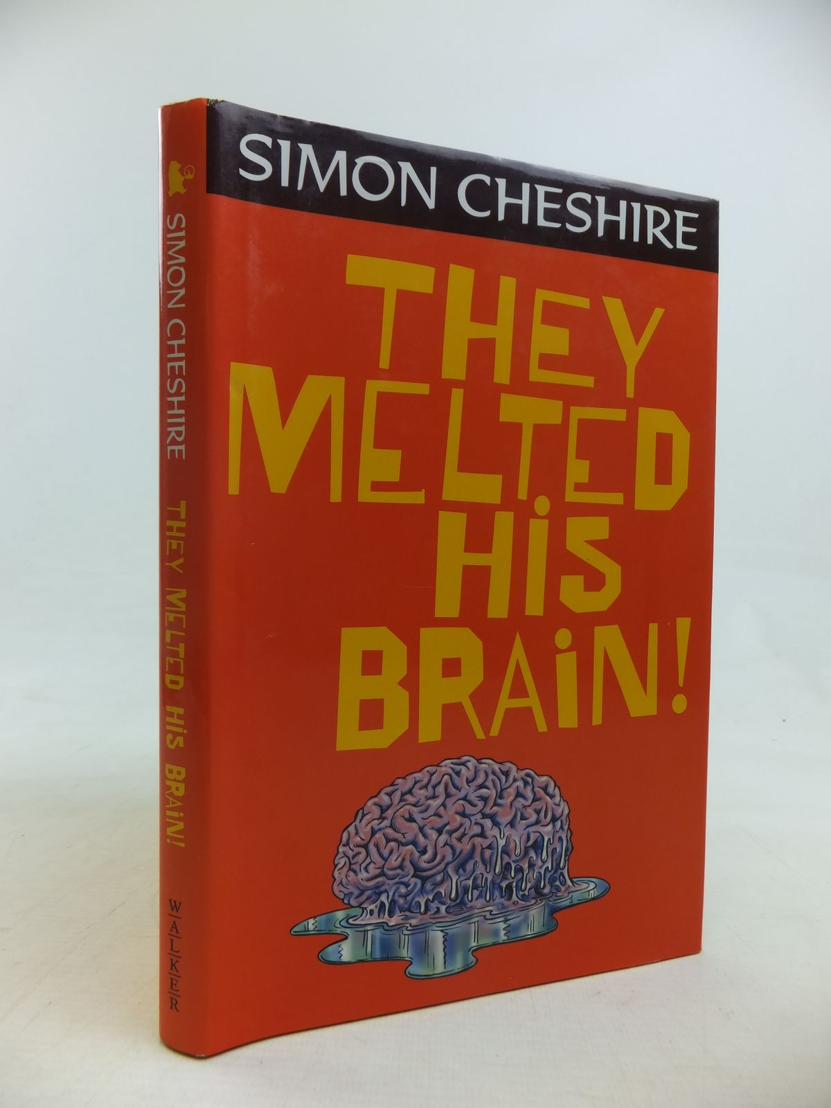 Photo of THEY MELTED HIS BRAIN! written by Cheshire, Simon published by Walker Books (STOCK CODE: 1810978)  for sale by Stella & Rose's Books