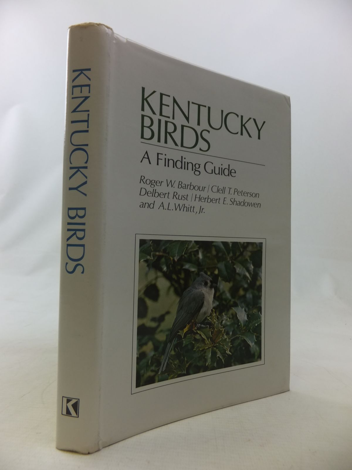 Photo of KENTUCKY BIRDS A FINDING GUIDE written by Barbour, Roger W.<br />Peterson, Clell T.<br />Rust, Delbert<br />Shadowden, Herbert E.<br />Whitt, A.L. published by University Press of Kentucky (STOCK CODE: 1811083)  for sale by Stella & Rose's Books