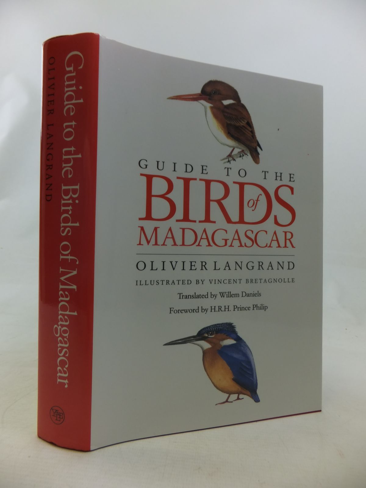 Photo of GUIDE TO THE BIRDS OF MADAGASCAR written by Langrand, Olivier<br />Daniels, Willem<br />Philip, HRH Prince illustrated by Bretagnolle, Vincent published by Yale University Press (STOCK CODE: 1811130)  for sale by Stella & Rose's Books